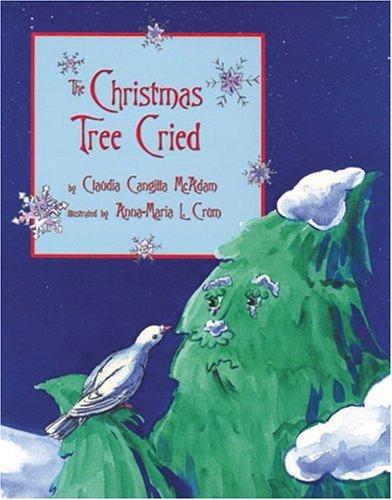 9780974899558: The Christmas Tree Cried