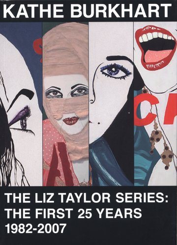 Liz Taylor Series: the First 25 Years, 1982-2007.: Burkhart, Kate.