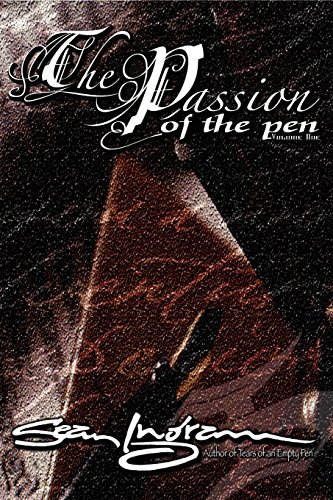 9780974904931: The Passion of the Pen (Vol. 1)