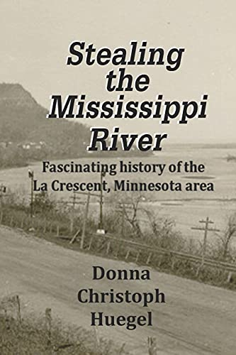9780974905846: Stealing the Mississippi River