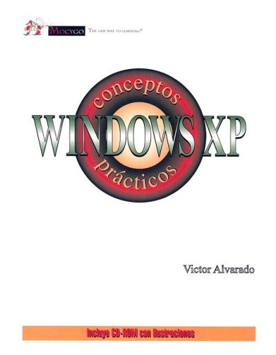 9780974906003: Title: Windows XP Conceptos Practicos Spanish Edition
