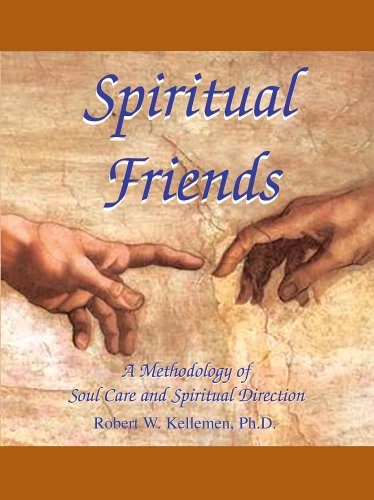 9780974906645: Spiritual Friends: A Methodology of Soul Care And Spiritual Direction