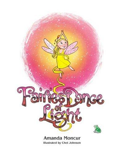 9780974908304: Fairies Dance of Light