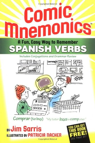 9780974909639: Comic Mnemonics: A Fun, Easy Way to Remember Spanish Verbs