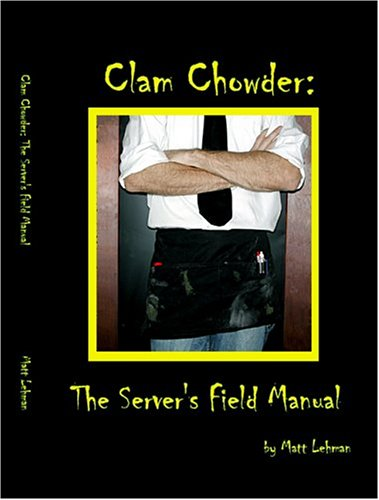 9780974911311: Clam Chowder: The Server's Field Manual