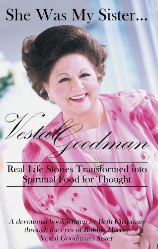 She Was My Sister.Vestal Goodman: Beth Chapman