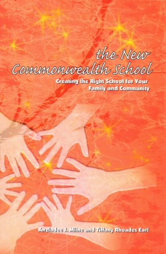 The New Commonwealth School: Creating the Right: Aneladee J. Milne,