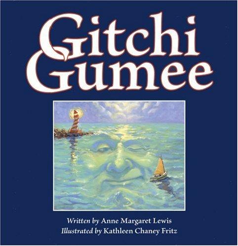 9780974914596: Gitchi Gumee