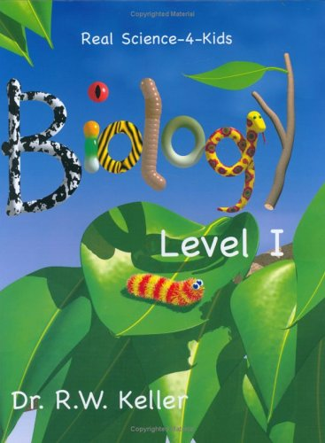 9780974914923: Real Science-4-Kids, Biology Level 1, Student Text