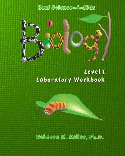 9780974914930: Real Science-4-Kids, Biology Level 1, Laboratory Worksheets