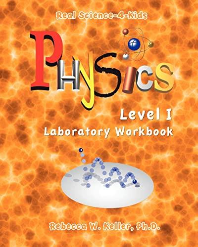 9780974914954: Physics Level I Laboratory Workbook
