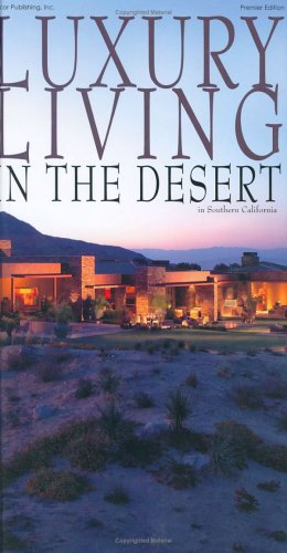 9780974919324: Luxury Living in the Desert in Southern California