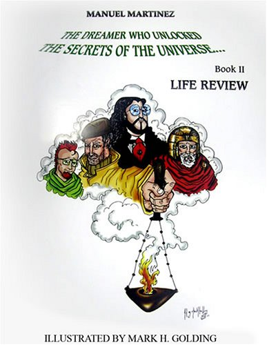 9780974919652: Life Review: The Dreamer Who Unlocked The Secrets Of The Universe Book II