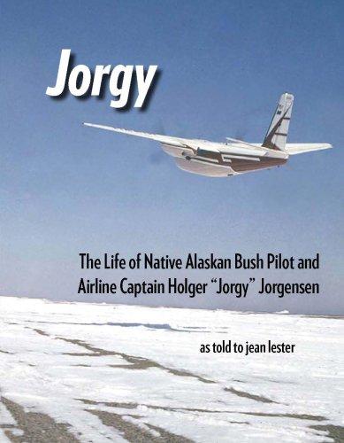 Jorgy: the life of Native Alaskan bush: Holger Jorgensen; Jean