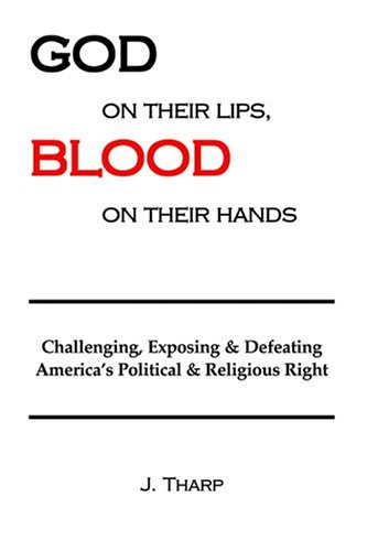 God on Their Lips, Blood on Their Hands: Tharp, Jay