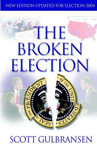 9780974926414: The Broken Election