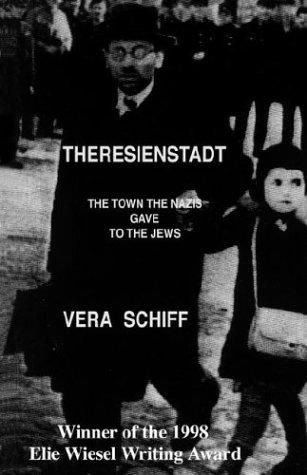 Theresienstadt: Vera Schiff