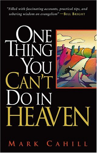 9780974930008: One Thing You Can't Do In Heaven