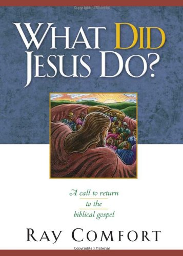9780974930039: What Did Jesus Do? : A Call to Return to the Biblical Gospel