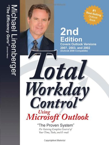 9780974930428: Total Workday Control Using Microsoft Outlook