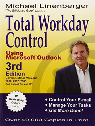 9780974930466: Total Workday Control Using Microsoft Outlook