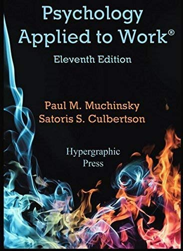 9780974934501: Psychology Applied to Work 11th Edition