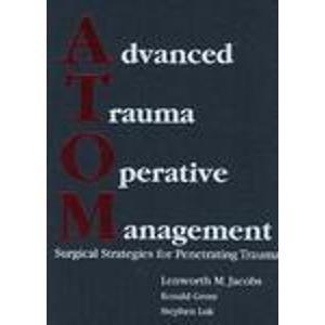 9780974935805: Advanced Trauma Operative Management