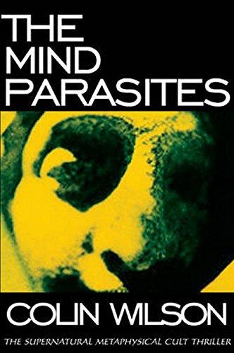 9780974935997: The Mind Parasites: The Supernatural Metaphysical Cult Thriller