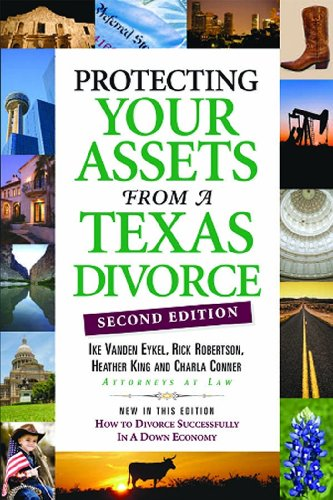 9780974946146: Protecting Your Assets from a Texas Divorce