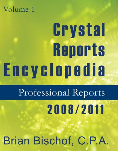 9780974953632: Crystal Reports Encyclopedia 2011