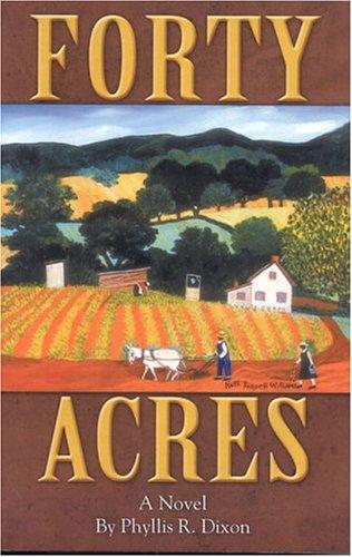 9780974954059: Forty Acres: A Novel