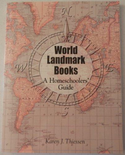 World Landmark Books A Homeschoolers' Guide New: Karen J. Thiessen