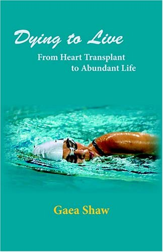 9780974959757: Dying to Live: From Heart Transplant to Abundant Life