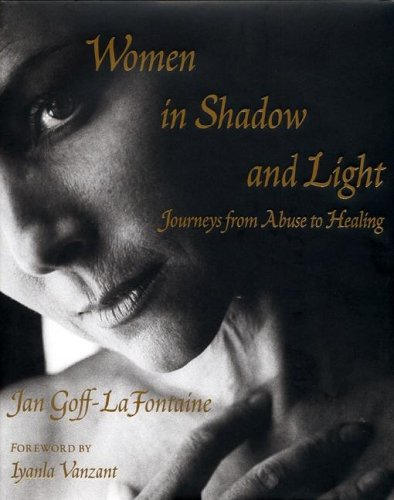 Women in Shadow And Light: Journeys From: Goff-LaFontaine, Jan