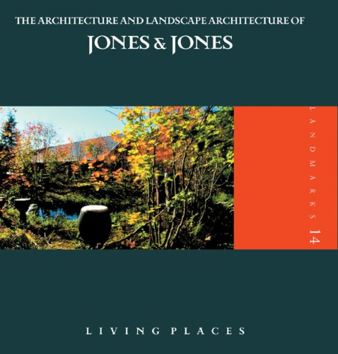 Living Places: The Architecture and Landscape Architecture: Spacemaker Press
