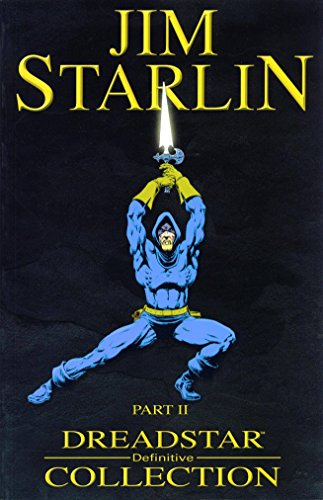 9780974963822: JIM STARLIN'S DREADSTAR TP VOL 02 PX ED: v. 1, Pt. 2 (Definitive Collections)