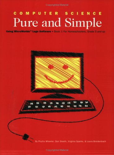 9780974965307: Computer Science Pure and Simple Book 1