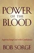 9780974966441: Power of the Blood: Approaching God with Confidence