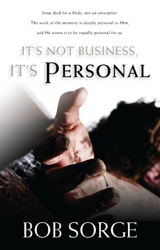 9780974966465: It's Not Business, It's Personal