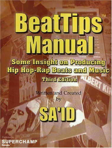 9780974970431: BeatTips Manual: Some Insight on Producing Hip Hop-Rap Beats and Music