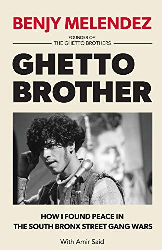 9780974970462: Ghetto Brother: How I Found Peace in the South Bronx Street Gang Wars