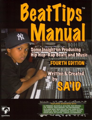 9780974970493: BeatTips Manual: Some Insight on Producing Hip Hop-Rap Beats and Music, Fourth Edition