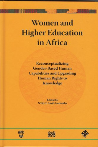 Women and Higher Education in Africa: Reconceptualizing: N'Dri T. Assie,