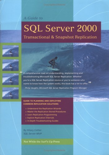 A Guide to SQL Server 2000 Transactional: Cotter, Hilary