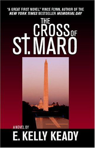 The Cross Of St. Maro: Keady, kelly E., Keady, E. Kelly