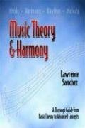 9780974975825: Music Theory & Harmony: A Thorough Guide from Basic Theory to Advanced Concepts