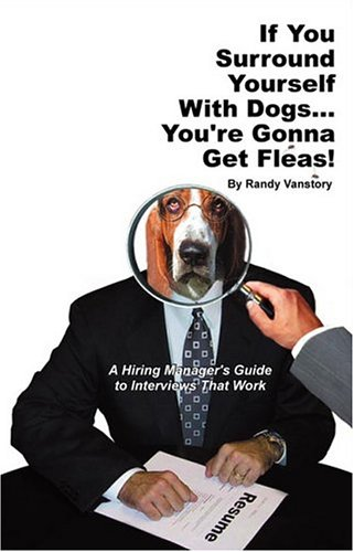9780974976808: If You Surround Yourself With Dogs... You're Gonna Get Fleas