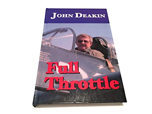 Full Throttle: John R. Deakin