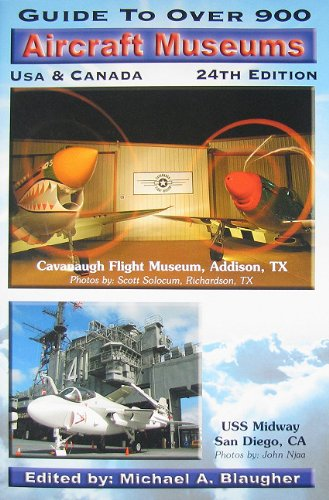 9780974977225: Guide to Over 900 Aircraft Museums, USA & Canada, 24th ed