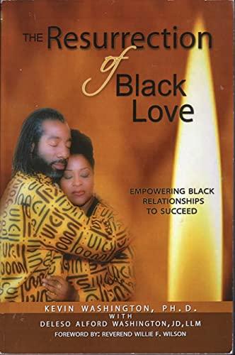 9780974977959: The Resurrection of Black Love